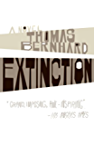 Extinction: A Novel (Vintage International)