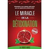 Le miracle de la détoxination