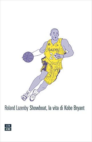 Showboat, la vita di Kobe Bryant (Vite inattese)