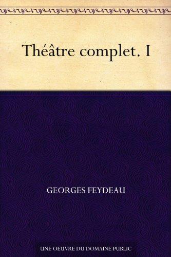 Théâtre complet. I