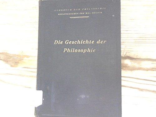"""""""Die Geschichte der Philosophie"""" und """"Die Philosophie in ihren Einzelgebieten"""" (2 Bände)"""