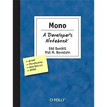 Mono: A Developer's Notebook by Edd Dumbill (2004-07-30)