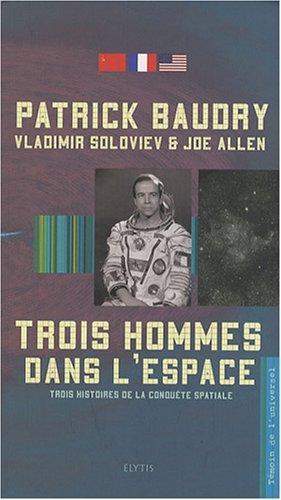 Trois hommes dans l'espace