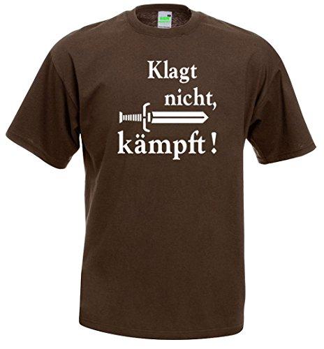 Klagt nicht, kämpft! Old School T-Shirt Braun