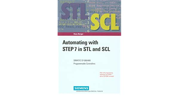 Buy Automating with STEP 7 in STL and SCL: SIMATIC S7-300