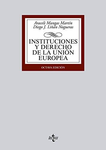 Instituciones y Derecho de la Unión Europea (Derecho - Biblioteca Universitaria De Editorial Tecnos) par Araceli Mangas Martín