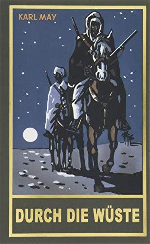 Durch die Wüste: Reiseerzählung, Band 1 der Gesammelten Werke (Gesammelte Werke als Taschbücher) (Gesammelte Werke als Taschenbücher)