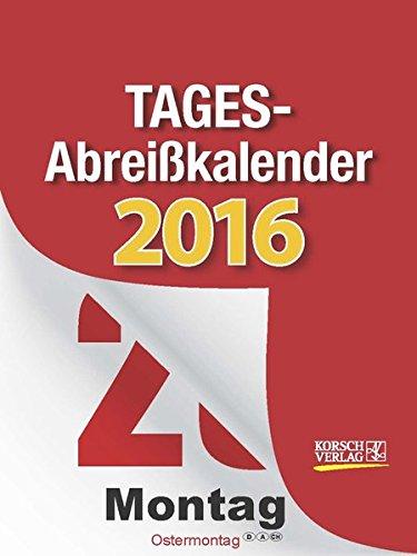 Tagesabreißkalender klassisch 2016: Tages-Abreisskalender