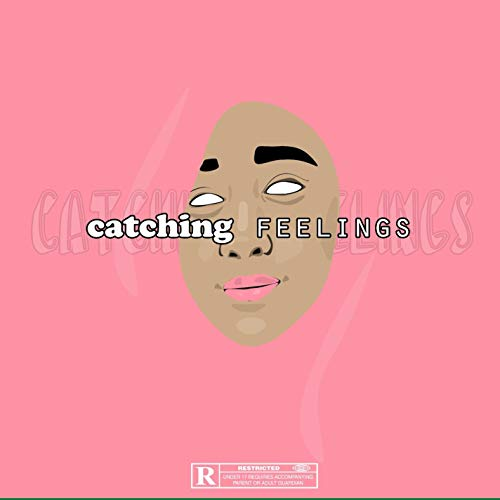 Catching Feelings (feat. Shaba Stele & Jack Monster) [Explicit]