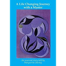 A Life Changing Journey with a Master: An unusual experience
