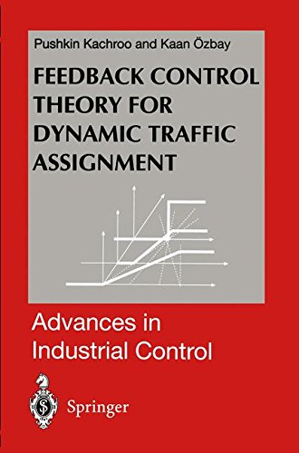 Feedback Control Theory for Dynamic Traffic Assignment (Advances in Industrial Control)