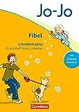 Jo-Jo Fibel - Allgemeine Ausgabe 2011: Grundschrift flüssig schreiben: Arbeitsheft