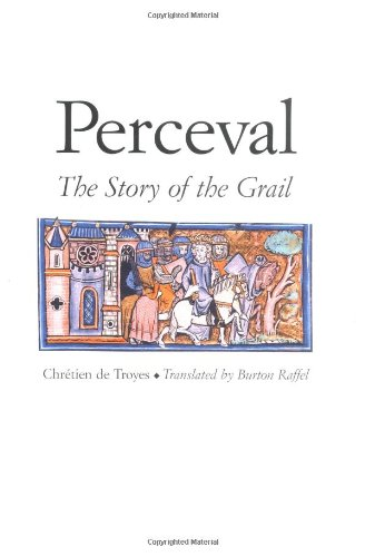 Perceval: The Story of the Grail (Chretien de Troyes Romances)