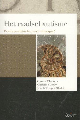 Psychoanalytisch actueel 17: Het raadsel autisme: psychoanalytische psychotherapie?