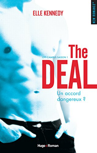 The deal Saison 1 Off campus (NEW ROMANCE) par Elle Kennedy