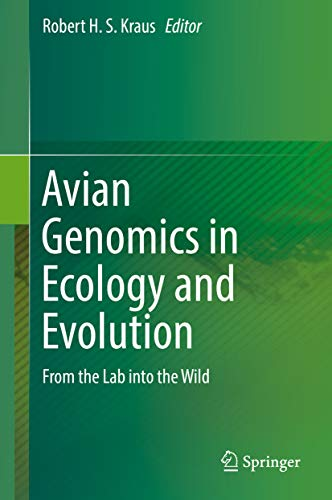 Avian Genomics in Ecology and Evolution: From the Lab into the Wild (English Edition)