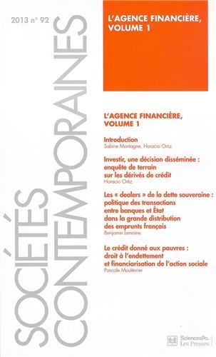Socits contemporaines, N 92, 2013 : L'agence financire : Volume 1