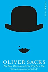 [(The Man Who Mistook His Wife for a Hat: Picador Classic)] [Author: Oliver Sacks] published on (January, 2015)