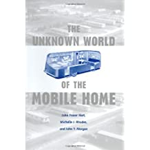 The Unknown World of the Mobile Home (Creating the North American Landscape)