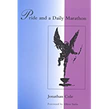 [Pride and a Daily Marathon] (By: Jonathan Cole) [published: September, 1995]