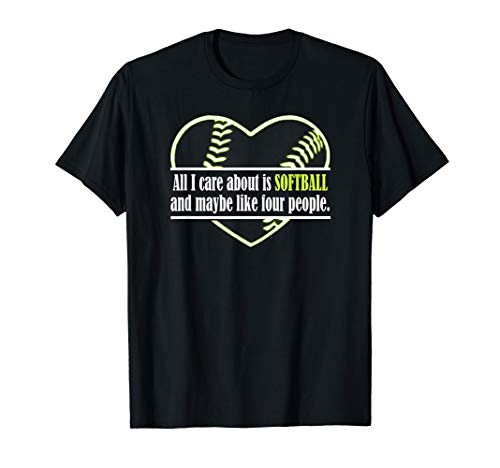 Alles, was mir wichtig ist, ist Softball und vielleicht Four T-Shirt -