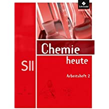 Chemie heute SII - Allgemeine Ausgabe 2009: Arbeitsheft 2