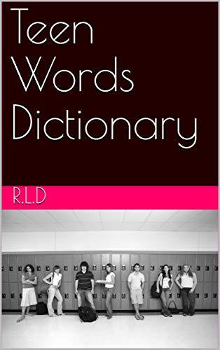 Teen Words Dictionary (English Edition)