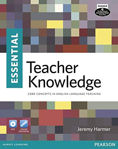 Essential Teacher Knowledge. The Book (with DVD) (Longman Handbooks for Language Teaching) (Longman Essential English)