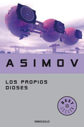 Los propios dioses por Isaac Asimov