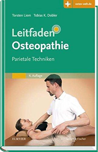 Leitfaden Osteopathie: Parietale Techniken - Mit Zugang zur Medizinwelt
