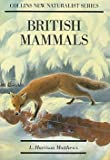 British Mammals (Collins New Naturalist Series)