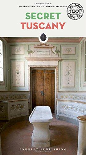 Toscana insolita e segreta. Ediz. inglese [Lingua Inglese]