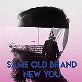 Same Old Brand New You