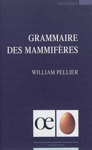 Grammaire des mammifères