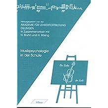 Musikpsychologie in der Schule. Akademiebericht Nr. 273. Forum Musikpädagogik, Bd. 15 (Augsburger Schriften)