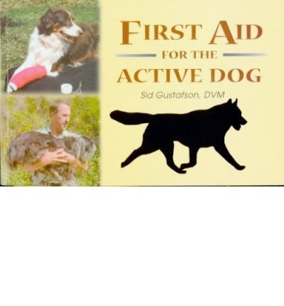 First Aid for the Active Dog (Spiral bound) -
