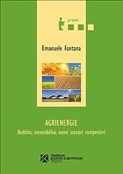 Agrienergie. Reddito, sostenibilità, nuovi scenari competitivi (Praxis)