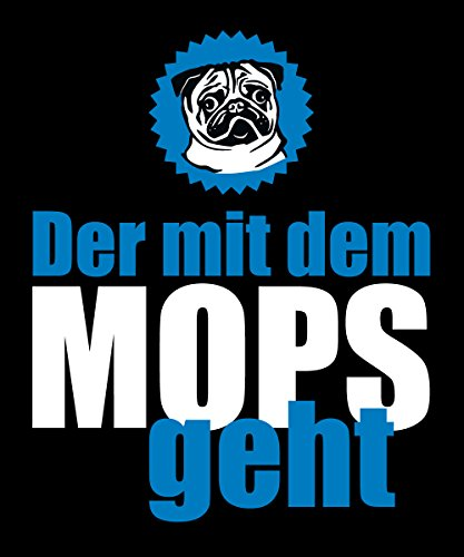 ::: DER MIT DEM MOPS GEHT ::: Boys T-Shirt Schwarz