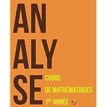 Analyse: Cours de mathématiques - Première année (Livres Exo7)