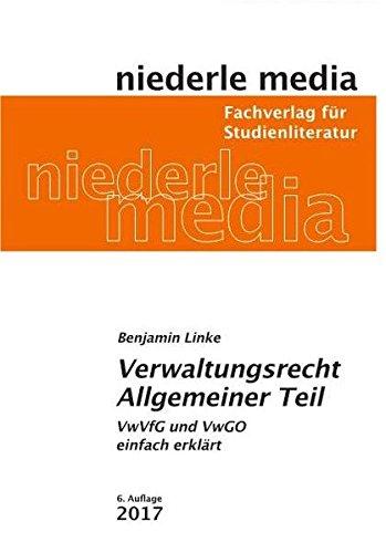 Verwaltungsrecht Allgemeiner Teil: VwVfG und VwGO einfach erklärt