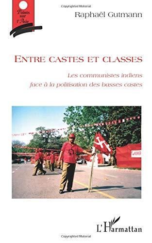 Entre castes et classes : Les communistes indiens face à la politisation des basses castes