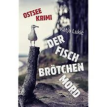 Der Fischbrötchenmord (Sören Fries ermittelt 1)