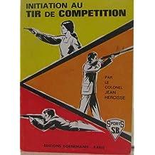 Initiation au tir de competition