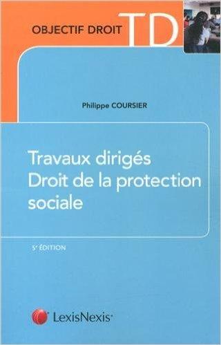 travaux-dirigs-droit-de-la-protection-sociale-de-philippe-coursier-29-aot-2013