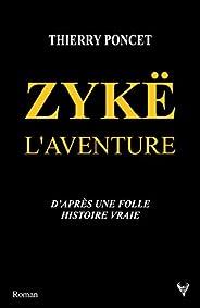 Zykë l'aventure (LITTERAT