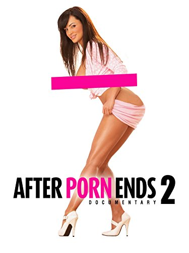 Was nach dem Porno kommt 2 (After Porn Ends 2) [OV]