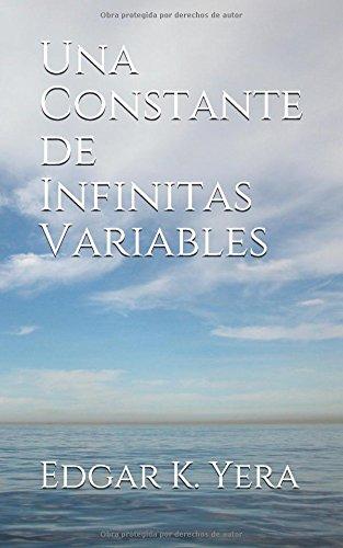 Una Constante de Infinitas Variables