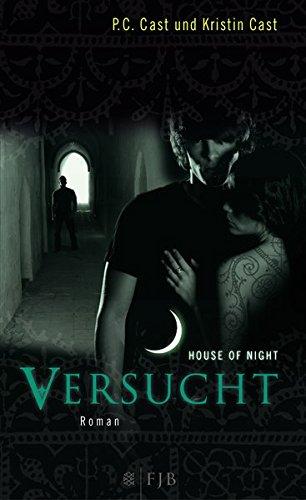 Versucht: House of Night 6