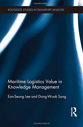 maritime-logistics-value-in-knowledge-management-routledge-studies-in-transport-analysis