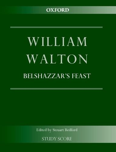 Belshazzar's Feast: Study score (William Walton Edition)